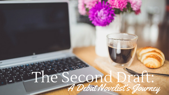 The Second Draft: A Debut Novelist's Journey