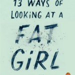 Book Buzz: 13 Ways of Looking at a Fat Girl