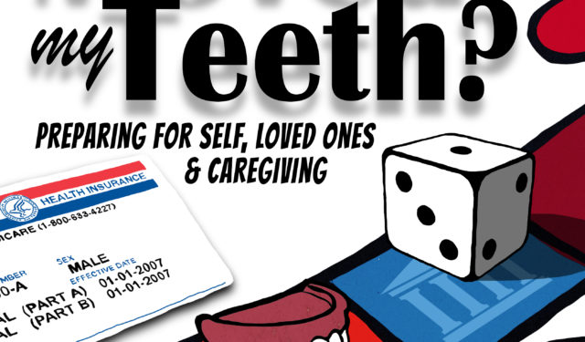 Book Buzz: Who Moved My Teeth? Preparing for Self, Loved Ones & Caregiving