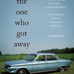 Book Buzz: I'm The One Who Got Away