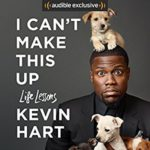 "Kevin Hart Shines in His Memoir, ""I Can't Make This Up"""