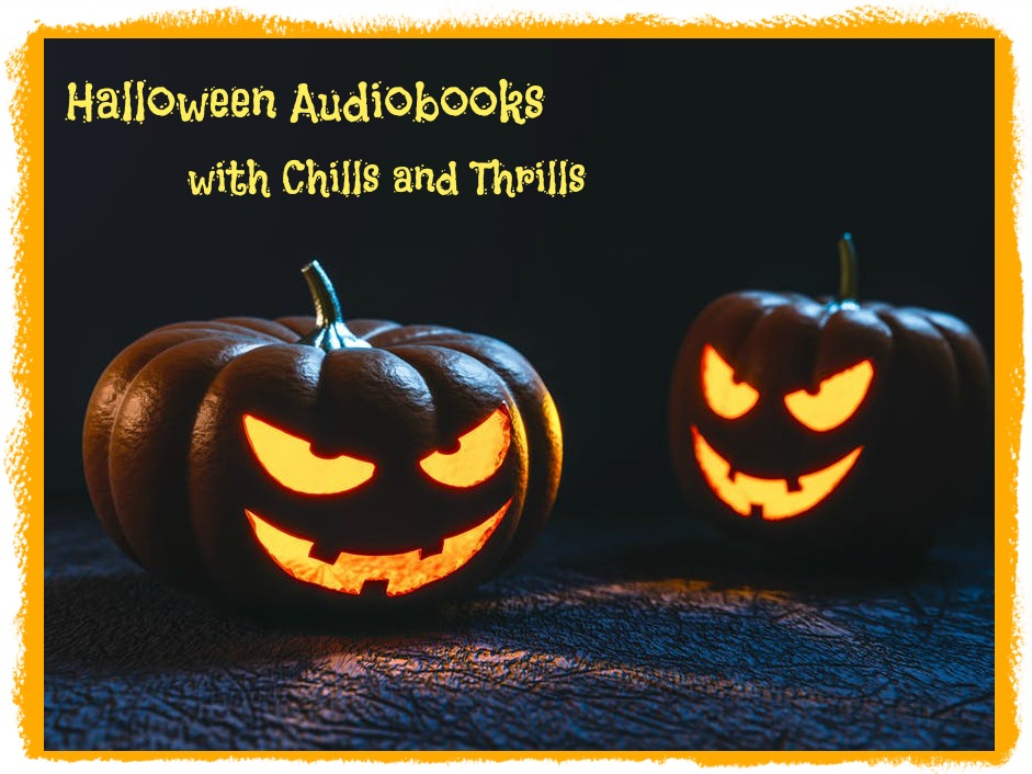 Halloween Audiobooks with Chills and Thrills
