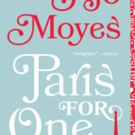 Book Buzz: Paris for One & Other Stories